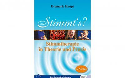Stimmt's – Stimmtherapie in Theorie und Praxis von Evemarie Haupt